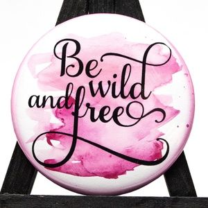 set of 4 Be Wild and Free pocket Mirrors